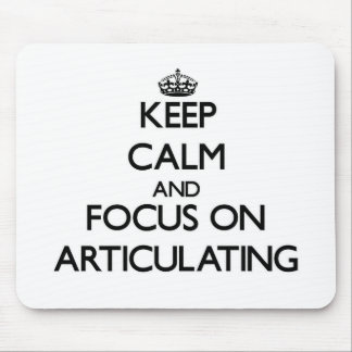 Keep Calm And Focus On Articulating Mouse Pad