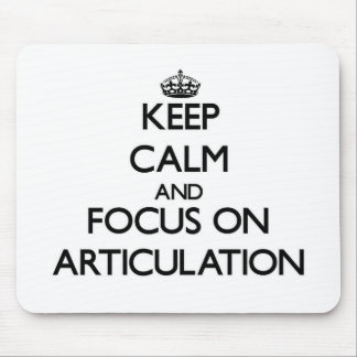 Keep Calm And Focus On Articulation Mouse Pad