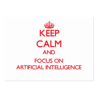 Keep calm and focus on ARTIFICIAL INTELLIGENCE Large Business Cards (Pack Of 100)