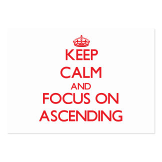 Keep calm and focus on ASCENDING Business Card Template