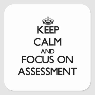Keep Calm And Focus On Assessment Stickers