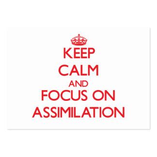Keep calm and focus on ASSIMILATION Business Card Templates