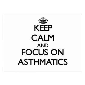 Keep Calm And Focus On Asthmatics Postcards