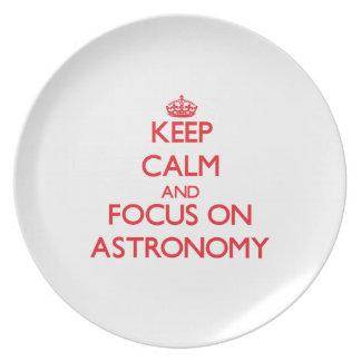 Keep calm and focus on ASTRONOMY Plates