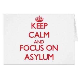 Keep calm and focus on ASYLUM Greeting Card