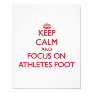 Keep Calm and focus on Athletes Foot Full Color Flyer
