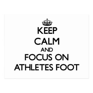 Keep Calm and focus on Athletes Foot Postcard
