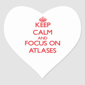 Keep calm and focus on ATLASES Sticker