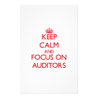 Keep calm and focus on AUDITORS Stationery Paper
