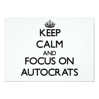"""Keep Calm And Focus On Autocrats 5"""" X 7"""" Invitation Card"""