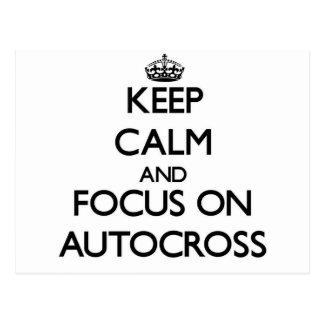 Keep calm and focus on Autocross Postcard