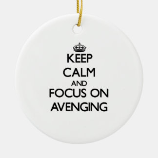 Keep Calm And Focus On Avenging Christmas Ornaments