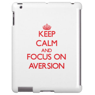 Keep calm and focus on AVERSION