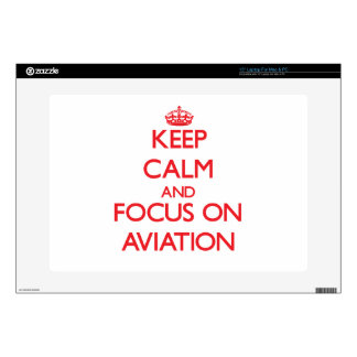 "Keep calm and focus on AVIATION Decals For 15"" Laptops"