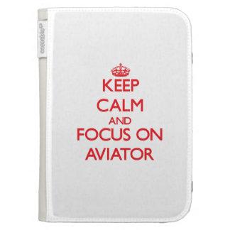 Keep calm and focus on AVIATOR Kindle 3 Case