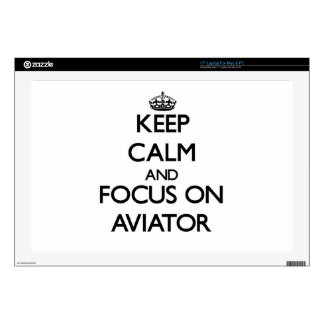 Keep Calm And Focus On Aviator Skin For Laptop