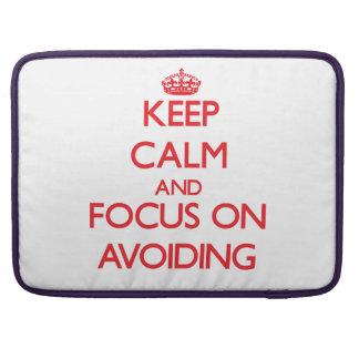 Keep calm and focus on AVOIDING MacBook Pro Sleeves
