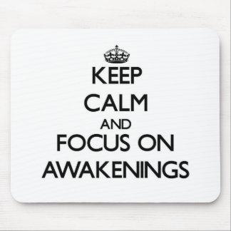 Keep Calm And Focus On Awakenings Mousepad
