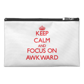 Keep calm and focus on AWKWARD Travel Accessory Bags