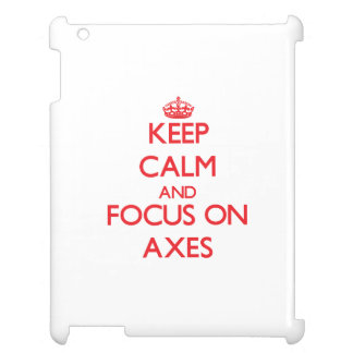 Keep calm and focus on AXES Case For The iPad