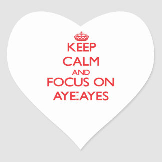 Keep calm and focus on Aye-Ayes Heart Stickers