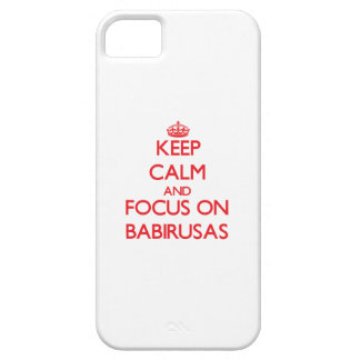 Keep calm and focus on Babirusas iPhone 5 Cover