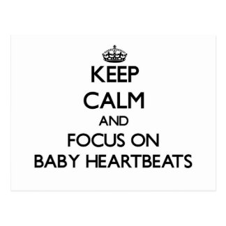 Keep Calm and focus on Baby Heartbeats Postcards