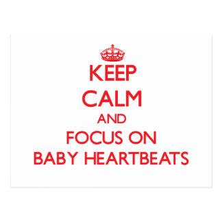 Keep Calm and focus on Baby Heartbeats Postcard