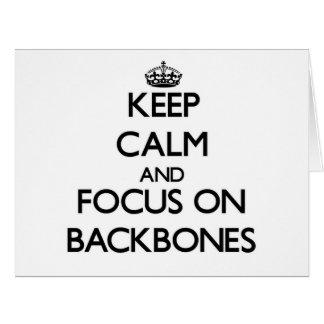 Keep Calm and focus on Backbones Cards