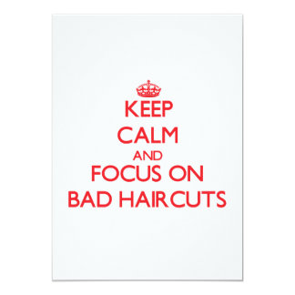 Keep Calm and focus on Bad Haircuts 5x7 Paper Invitation Card