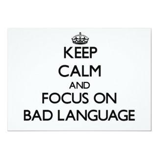 Keep Calm and focus on Bad Language 5x7 Paper Invitation Card