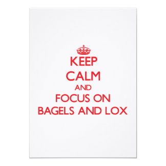 Keep Calm and focus on Bagels And Lox Card