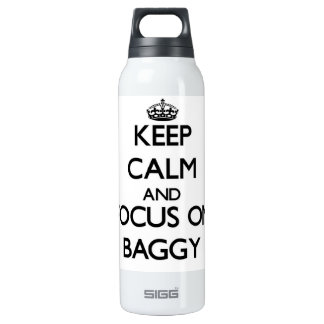 Keep Calm and focus on Baggy 16 Oz Insulated SIGG Thermos Water Bottle