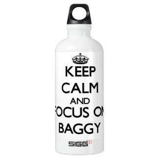 Keep Calm and focus on Baggy SIGG Traveler 0.6L Water Bottle