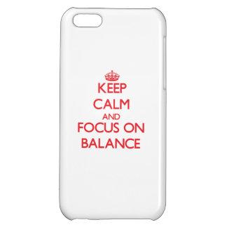 Keep Calm and focus on Balance iPhone 5C Case