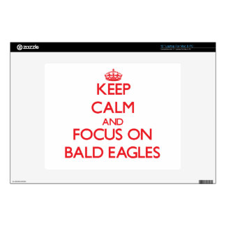 Keep Calm and focus on Bald Eagles Laptop Decal
