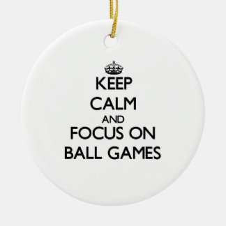 Keep Calm and focus on Ball Games Double-Sided Ceramic Round Christmas Ornament