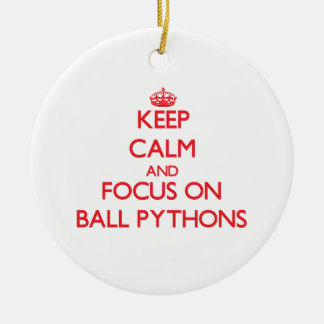 Keep calm and focus on Ball Pythons Christmas Ornaments