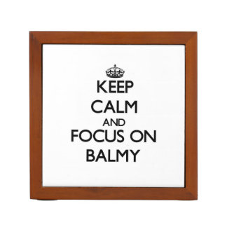Keep Calm and focus on Balmy Pencil/Pen Holder