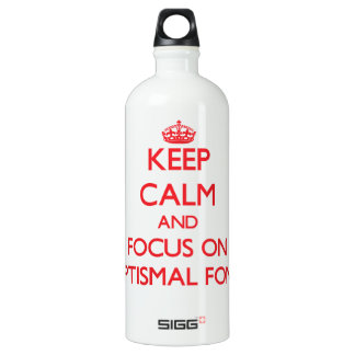 Keep Calm and focus on Baptismal Fonts SIGG Traveler 1.0L Water Bottle