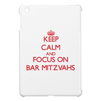 Keep Calm and focus on Bar Mitzvahs iPad Mini Cases