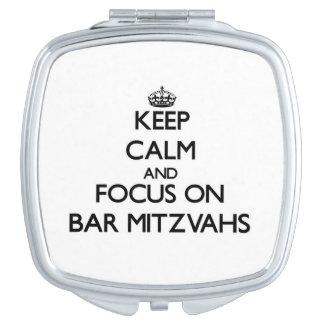 Keep Calm and focus on Bar Mitzvahs Vanity Mirror