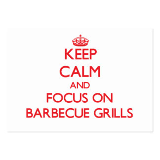 Keep Calm and focus on Barbecue Grills Business Card