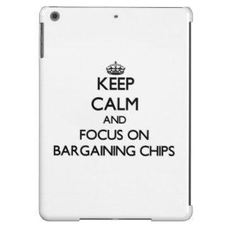 Keep Calm and focus on Bargaining Chips iPad Air Cover