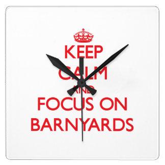 Keep Calm and focus on Barnyards Square Wallclock
