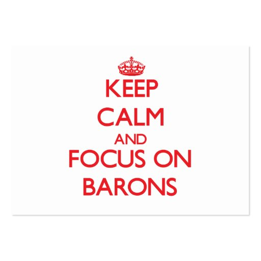 Keep Calm and focus on Barons Business Card Templates