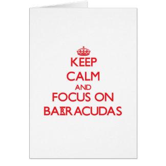 Keep Calm and focus on Barracudas Card