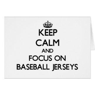 Keep Calm and focus on Baseball Jerseys Cards