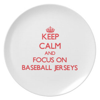 Keep Calm and focus on Baseball Jerseys Plate