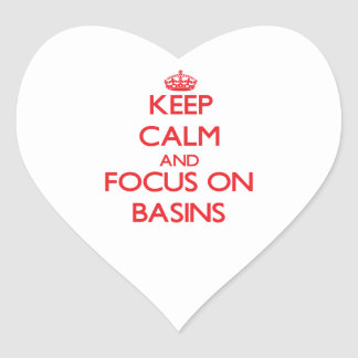 Keep Calm and focus on Basins Heart Stickers